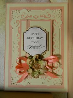 A simple peach and cream card using the Sue Wilson Spanish Collection Granada die, Anna Griffin birthday sentiment and a single Prima flower. Martha Stewart Punches, Birthday Sentiments, Sue Wilson, Spellbinders Cards, Anna Griffin Cards, Heartfelt Creations, Happy Birthday Me, Greeting Cards Handmade, Granada