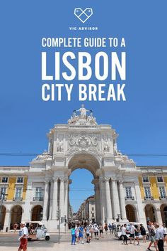 Complete guide to a Lisbon city break | Vic Advisor