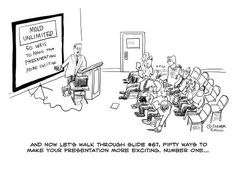 The sad truth about most presentations about presenting with powerpoint ....