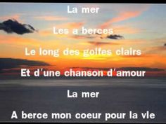 La mer with french lyrics charles  Trénet