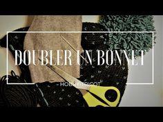 TUTO - DIY - COMMENT DOUBLER UN BONNET ADULTE ? - YouTube