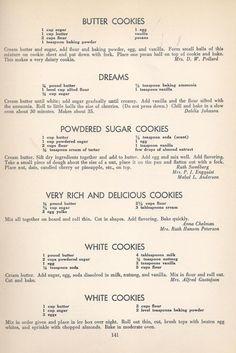 Butter Cookies Dreams Powdered Sugar Cookies Very Rich & Delicious Cookies White Cookies Vintage Cookies Recipes From 1940 -- AntiqueAlterEgo Crinkle Cookies, Candy Cookies, No Bake Cookies, Cookie Desserts, Yummy Cookies, Cookie Recipes, Dessert Recipes, Sugar Cookies, Chip Cookies