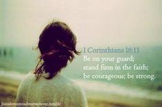 1 Cor. 16:13