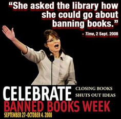 read different stories about this. --  what has not been discredited is Sarah Palin's ominous questioning of the town public librarian about removing books. And that she shortly thereafter fired the public librarian says more than a list of banned books ever could. Don't you get it? She wound up banning the librarian  --  http://www.adn.com/sarah-palin/story/515512.html #Palin #Alaska