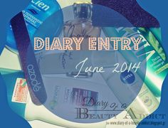 Diary Of A Beauty Addict ║Life. Friday Love, Diary Entry, Addiction, June, Ads, Bottle, Beauty, Design, Flask