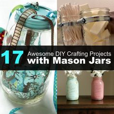 17 awesome DIY crafting Projects with Mason Jars! Who doesn't love mason jars!?  They are perfect for so many things!