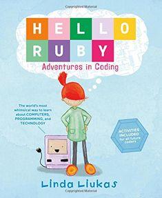 Hello Ruby: Adventures in Coding by Linda Liukas http://smile.amazon.com/dp/1250065003/ref=cm_sw_r_pi_dp_IzQkxb16W5Q4W