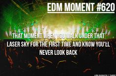 Never #EDMMoment