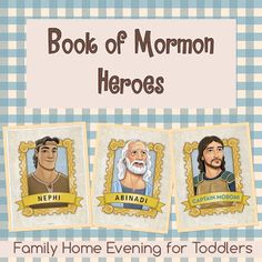 Family Home Evening teaching toddlers about Book of Mormon Heroes. Learn about one hero each month of the year. Inspired by the Friend Magazine.