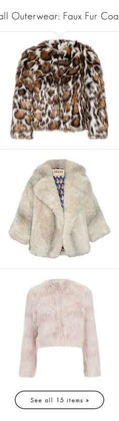 """""""Fall Outerwear: Faux Fur Coats"""" by polyvore-editorial ❤ liked on Polyvore featuring fauxfur, outerwear, coats, jackets, leopard print, imitation fur coats, brown coat, faux fur coats, cropped coat and leopard print faux fur coat"""
