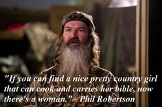 Phil Robertson knows it