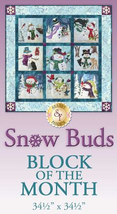 "Snow Buds BOM - Pre-fused & Laser-Cut | Shabby Fabrics  Nine charming snowmen make up this 34½"" x 34½"" quilt! McKenna Ryan designed the blocks and we've designed the finishing kit for a perfectly snowy winter! All fabrics are batiks and will be exactly as shown."