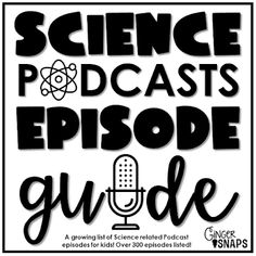 Ginger Snaps: Science Podcast Episode Guide - A free cumulative and growing list of science podcasts episode broken down by science genre and topic! Science Podcast, Science Websites, Science Resources, Science Projects, Science Ideas, Science Activities, Astronomy Science, Science Biology, Teaching Science