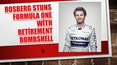 Rico Rosberg stuns Formula One with retirement bombshell