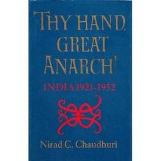Thy Hand, Great Anarch! Books To Read, My Books, Calm, Hands, Reading, Life, Book Reviews, India, Rajasthan India