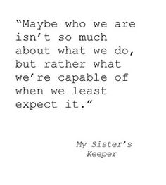 My Sister's Keeper by Jodi Picoult #BookQuote #Literature #Books