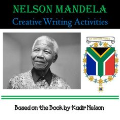 Activity: Nelson Mandela Creative Writing Activities includes: Lesson Plan Based on Bloom's Revised Taxonomy, Create a Magazine Cover, Create a Poster, Create a Time Line (MATH), Nelson Mandela Museum Part 1, Museum Part 2, Quilt, Journal, Report, Letter, (LANG. ARTS) and more!