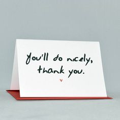 http://www.notonthehighstreet.com/wittyhearts/product/you-ll-do-nicely-card