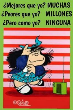 para bien o para mal... norf... Funny Spanish Jokes, Spanish Humor, Spanish Quotes, Funny Phrases, Funny Signs, Cute Images, Funny Images, Mafalda Quotes, Funny Picture Jokes