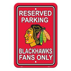Chicago Blackhawks Sign - Plastic - Reserved Parking - 12 in x 18 in (backorder)