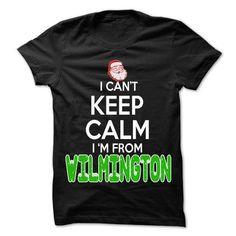 Keep Calm Wilmington Christmas Time T Shirts, Hoodies. Get it now ==► https://www.sunfrog.com/LifeStyle/Keep-Calm-Wilmington-Christmas-Time--99-Cool-City-Shirt-.html?41382 $22.25