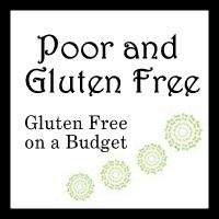 Poor and Gluten Free. Gluten Free on a Budget. #blogs