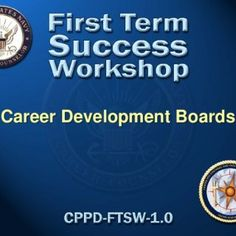 Career Development Boards   Enabling Objectives • DEFINE the purpose of CDB's in accordance with the Career Counselor Handbook, NAVPERS 15878 (series) • I. http://slidehot.com/resources/career-development-board-ftsw.9884/