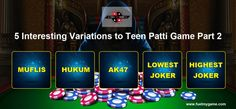 Teen Patti has its own golden treasure of variations that make this game more thrilling and exciting. Let's look at the next set of Teen Patti variations and how they are played.