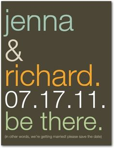 Save The Date!    http://www.weddingpaperdivas.com/product/7318/save_the_date_postcards_be_there.html