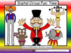 Step right up and see the traveling circus! See amazing circus performers in  Daring Digital Circus Fun Time! In Digital Circus Fun: Hour and Half-hour Time, learners answer questions pertaining to time involving circus characters.These fun and lively printable 30 task cards, key and two awards cards can be used as a center, class game or cooperative group activity.