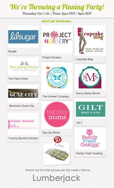 Join us! Project Nursery is throwing a party and everyone is invited! Meet our party hosts: The Honest Company, Gilt Baby & Kids, Project Nursery, Family Fresh Cooking, Yummy Mummy Kitchen, lil' sugar, Cupcake Mag, The Party Dress, Big City Moms, Savvy Sassy Moms and Momma's Gone City. #pinparty #lumberjack