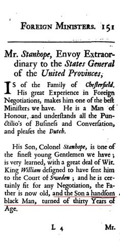 Mr Stanhope, Envoy Extraordinary to the... (Dutch) Provinces...and the son a handsome black Man......