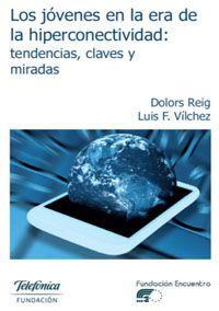 Dolors Dreig. Nuevo libro en libre descarga: Jóvenes en la era de la hiperconectividad, tendencias, claves, miradas