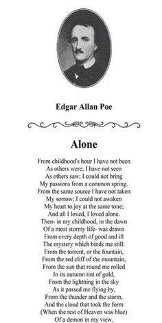 """Alone"" by Edgar Allan Poe. Poe is my favorite Poet and Author. Edgar Allen Poe Quotes, Edgar Allan Poe, Edgar Allen Poe Tattoo, Poem Quotes, Words Quotes, Wise Words, Life Quotes, Sayings, Pretty Words"