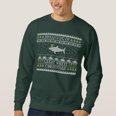 Dreaming of a Great White Christmas Ugly Sweater Sweatshirt: The best shirt ever for shark lovers to wear to this year's ugly sweater parties! #uglysweater #christmas