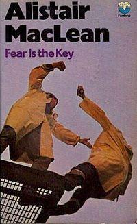 Alistair Maclean – Fear is the Key