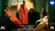 Hörbuch: Die Gottesfreundin von Karl Gjellerup | Komplett | Deutsch