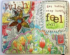 Get better, stay healthy, feel well - an art journal page spread by Peony and Parakeet