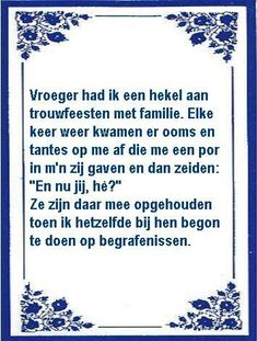 Familie lost in translation! Best Quotes, Funny Quotes, Humor Quotes, Humour And Wisdom, Dutch Quotes, Spoken Word, Funny Cartoons, Slogan, Wise Words