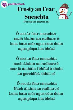 Craft Kids, Crafts For Kids, Irish Gaelic Language, Frosty The Snowmen, School Ideas, Celtic, Poetry, Education, Learning