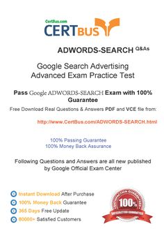 Candidate need to purchase the latest Google ADWORDS-SEARCH Dumps with latest Google ADWORDS-SEARCH Exam Questions. Here is a suggestion for you: Here you can find the latest Google ADWORDS-SEARCH New Questions in their Google ADWORDS-SEARCH PDF, Google ADWORDS-SEARCH VCE and Google ADWORDS-SEARCH braindumps. Their Google ADWORDS-SEARCH exam dumps are with the latest Google ADWORDS-SEARCH exam question. With Google ADWORDS-SEARCH pdf dumps, you will be successful.