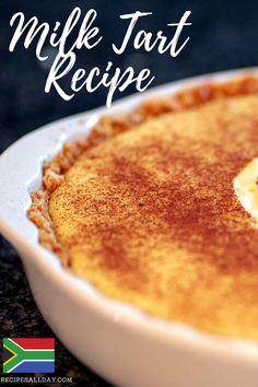 Easy Tart Recipes, Custard Recipes, Baking Recipes, South African Dishes, South African Recipes, Africa Recipes, Salted Caramel Fudge, Salted Caramels, Melktert Recipe