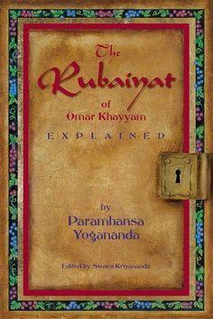 The Rubaiyat of Omar Khayyam, Explained - Paperback