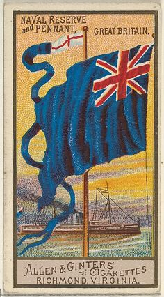Naval Reserve and Pennant, Great Britain, from the Naval Flags series for Allen & Ginter Cigarettes Brands Cigarette Brands, Cigarette Box, Naval Flags, Navy Reserve, Countries And Flags, Pin Up Posters, Maker Culture, Commercial Art, Flags Of The World