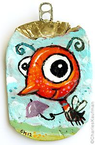 crushed can art...kids would love painting a flattened soda can!  by Charles Kaufman