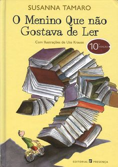O menino que nao gostava de ler, Susanna Tamaro