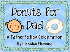 Encourage Family Involvement!  How do you celebrate father's day with your students? Would you like to have more family involvement at school? Donuts for Dad is a great Father's day event that will surely be a hit at your school.  It has always been one of the most popular events in my school with huge attendance from families.