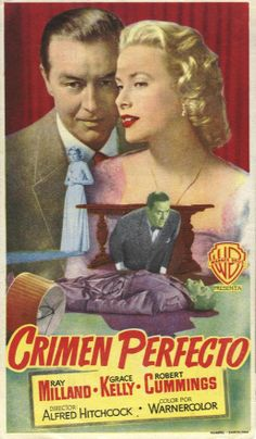 """Crimen Perfecto"", ""Dial M for Murder"" (1954). COUNTRY: United States. DIRECTOR: Alfred Hitchcock."