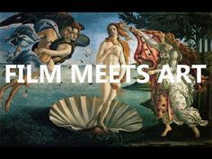 A fascinating sequence of movie scenes inspired by great paintings.  Curated by Vugar Efendi.