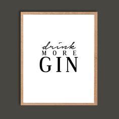 Trinken Sie mehr Gin-Kunstdruck Black und von SubloadTravellers